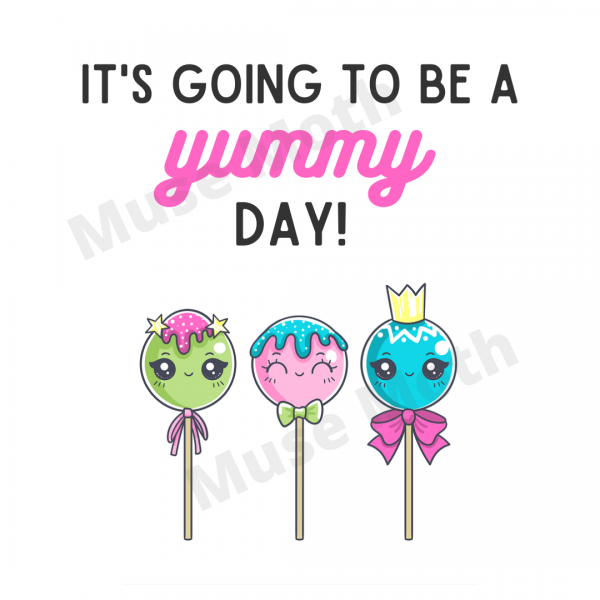 It's Going to Be a Yummy Day! Instagram graphic with pink font and watermark